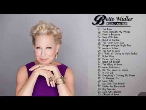 Bette Midler Greatest Hits   Bette Midler Playlist   Bette Midler Best Songs