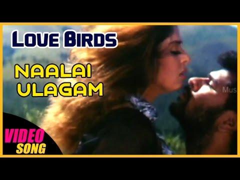 Naalai Ulagam Video Song | Love Birds Tamil Movie | Prabhu Deva | Nagma | AR Rahman | Music Master