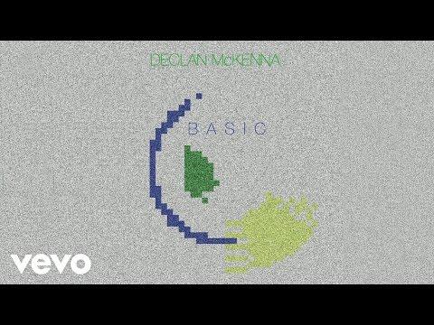 Declan McKenna - Basic (Official Audio)