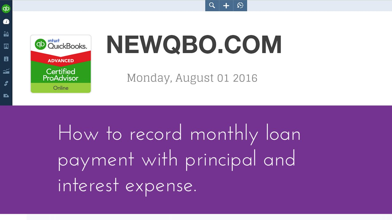 quickbooks online qbo how to record monthly loan payment with principal and interest expense