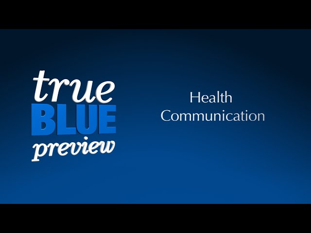 True Blue Preview | Health Communication