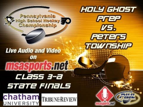 MSA Sports Spotlight - Hockey: PA State Finals:  Holy Ghost Prep vs. Peters Township   3-25-17