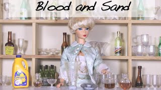 Cocktail Mixing with Millicent (Blood and Sand) - A Sam & Mickey Miniseries