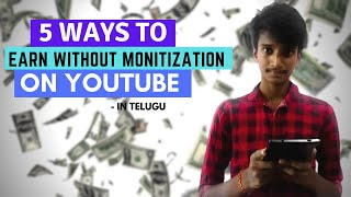 How To Earn Money From YouTube In Telugu 2020: 5 Tips To Make Money With Youtube In Telugu 2020