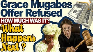 GRACE MUGABE LATEST NEWS; 💰💵 Offer refused ✖️✖️, How Much❓What Happens Next❓