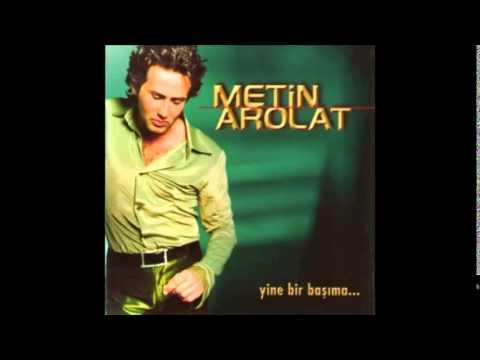 Metin Arolat - Yandım Yar Diye mp3