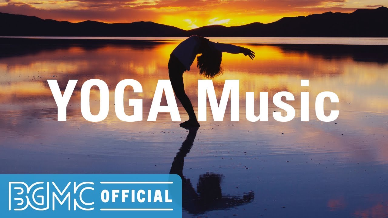 YOGA Music: Healing and Relaxing Instrumental Music for Relaxing Yoga, Meditate and Calming