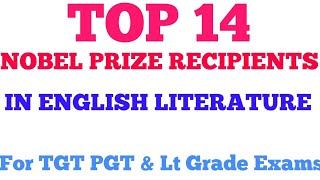 Nobel Prize Recipients in English Literature || नोबेल पुरस्कार || TGT PGT LT Grade  KVS  NVS UGC-NET