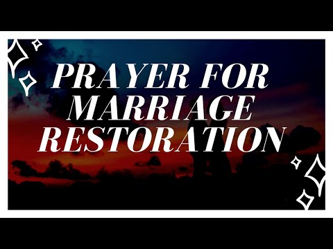 To and marriage prayer stop divorce restore Prayers for