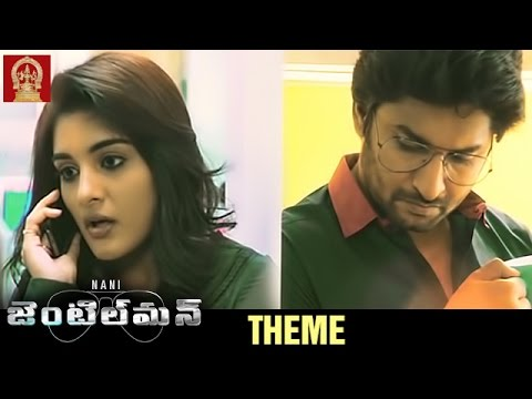 Nani Gentleman Telugu Movie Theme Music | Nani | Nivetha Thomas | Surabhi | Mani Sharma