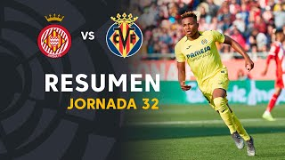 Resumen de Girona FC vs Villarreal CF (0-1)