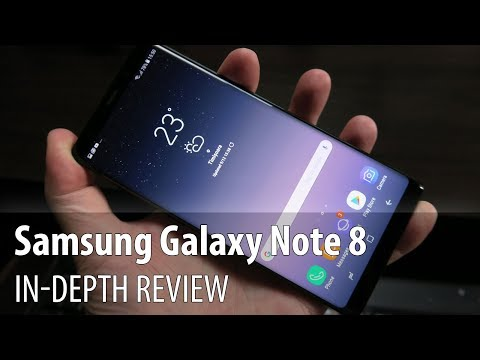 Samsung Galaxy Note 8 In-depth Review (Dual Camera Phablet With Stylus)