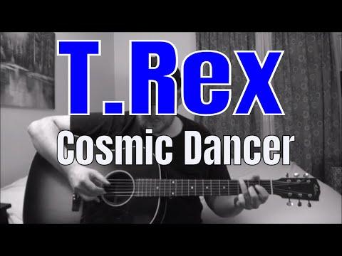 vente professionnelle prix modéré promotion spéciale T. Rex - Cosmic Dancer - Fingerpicking Guitar Cover - YouTube