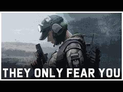 R6 Siege | The Only Thing They Fear Is You - Montage