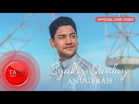 Syakir Daulay Anugerah Official Lyric