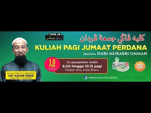 #LIVE Kuliah Dhuha Jumaat Perdana Bersama UAI- 15 Feb 2019