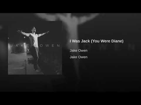 I Was Jack (You Were Diane)