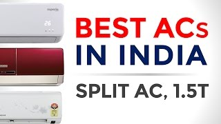 10 Best ACs (Air Conditioner) in India with Price | Split AC, 1.5 ton | 2017