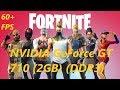 Fortnite on GeForce GT 710 - New Settings