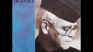 Elton John - Sacrifice (Remastered Audio)