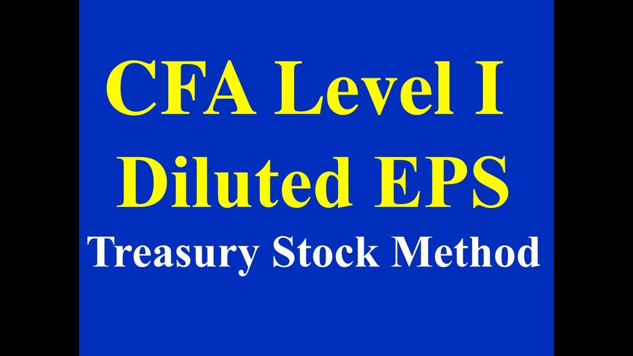 2015- CFA Level I- Income Statement- Diluted EPS using Treasury Stock Method