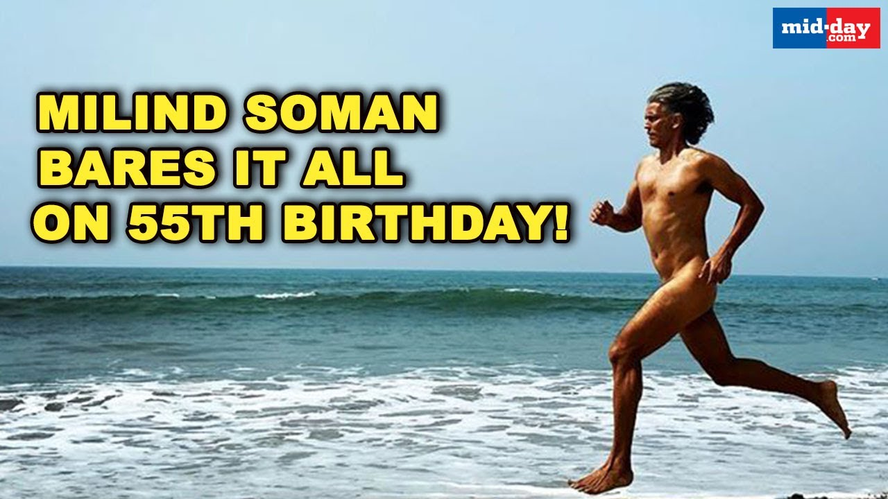 Download Milind Soman BARES IT ALL on 55th Birthday!