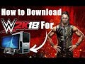 Simple & Genuine Way to Download WWE 2K18 For PC | Game Link in Description 👇