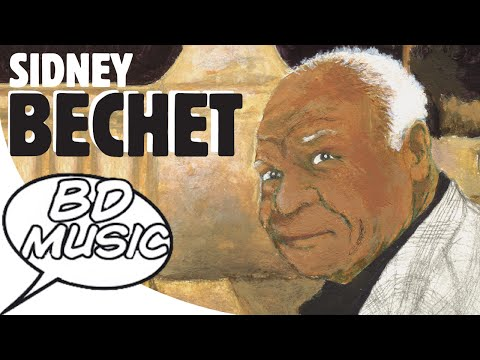 BD Music Presents Sidney Bechet (Summertine, Petite fleur, Si tu vois ma mère & more songs