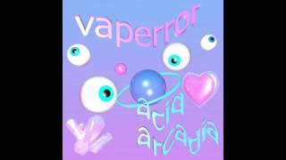 VAPERROR : Acid Arcadia--- 01. Pretty Beams 02. 900X Fighter Engine...