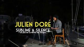 """Julien Doré - Sublime & Silence - Live Session - """"Bruxelles Ma Belle"""" 1/2"""