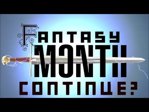 Best Of Continue? - FANTASY MONTH!!