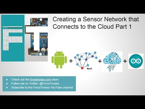 Creating a Sensor Network that Connects to the Cloud Part 1