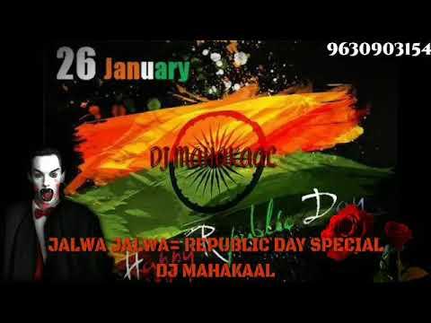 Jalwa Jalwa – Desh Bhakti Remix (DJ MAHAKAAL)chourai chhindwara 9630903154