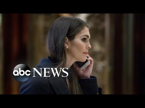 White House communications director Hope Hicks under increased scrutiny