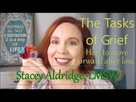 Grief and Grieving - How to Move Forward After Loss | Stacey Aldridge, LMSW Mp3