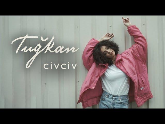 Tuğkan - Civciv (Official Video)