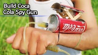 How To Make Build Coca Cola Spy Gun At Home- Build Coca Cola Tin Gun