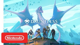 Dauntless - Launch Trailer - Nintendo Switch