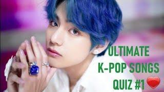 ULTIMATE K-POP SONGS QUIZ #1