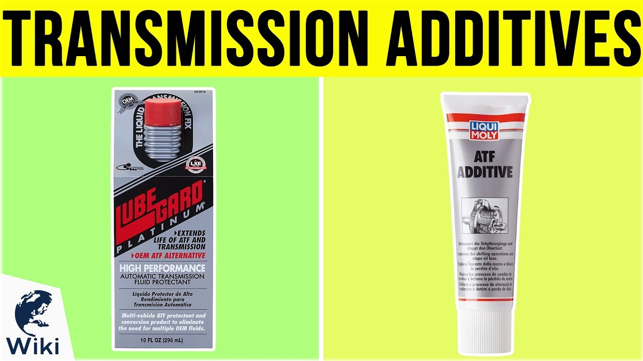 10 Best Transmission Additives 2019