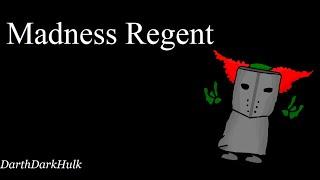 Madness Regent (Gameplay sin comentar).- DarthDarkHulk