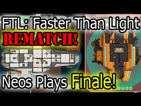 Rematch! FTL Take Two Part 9   Neos Plays