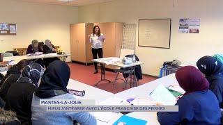 Yvelines | Mantes-la-Jolie : mieux s'intégrer avec l'école française des femmes