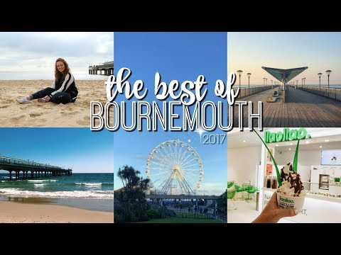 THE ULTIMATE GUIDE TO THE BEST OF BOURNEMOUTH ♡ | Brogan Tate