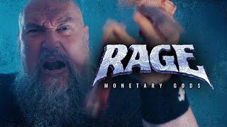 Rage - Monetary Gods (Official Video)