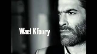 Wael Kfoury   Safha witwaitah