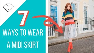 7 Ways to wear a midi skirt