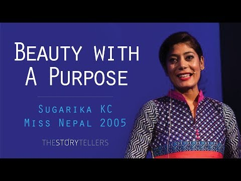 The Storytellers: Beauty with a purpose - Mrs. Sugarika KC (Miss Nepal 2005)