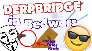 DERPBRIDGE in Bedwars! - Bedwars   BlackEagle