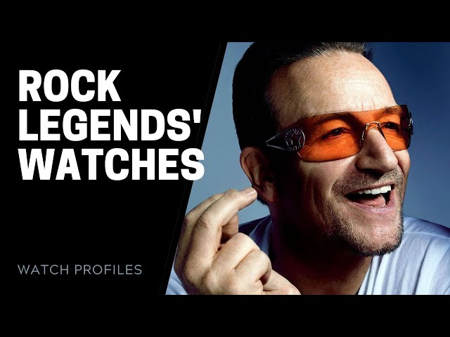 Rock Legends Watch Collection: Bono, Eric Clapton and More | SwissWatchExpo
